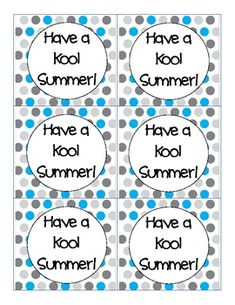 Print this cute tag and attach to summer goodies for a simple and fun end-of-the-year gift for your students. This contains 3 color options- blue and gray, yellow and gray, and pink and gray. My students loved this attached to drink mix, a fun straw and a popsicle!