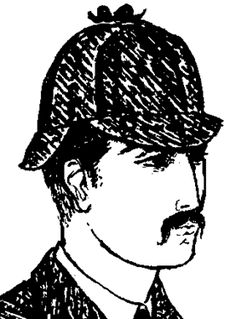 Deerstalker cap: a bustle period hat that became famous because of illustrations from the stories of Sherlock Holmes written by Conan Doyle.