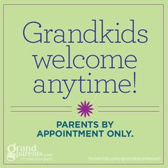 Grandkids welcome anytime. Parents by appointment only. Grandkids Quotes, Quotes About Grandchildren, Favorite Quotes, Best Quotes, Baby Boy Quotes, Grandmother Quotes, Grandma Sayings, Love You, My Love