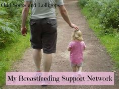 My Breastfeeding Support Network - there is only one person who I would say had made up my breastfeeding support network and that is my husband