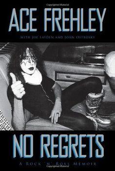 No Regrets by Ace Frehley. $15.47. Publisher: VH1 Books; First Edition edition (November 1, 2011). Author: Ace Frehley. 320 pages. Publication: November 1, 2011
