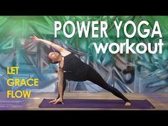 55mins-Power Yoga Workout ~ Let Grace Flow - YouTube