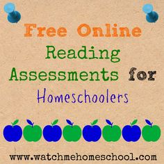 Free Online Reading Assessments for Homeschoolers