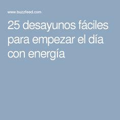 25 desayunos fáciles para empezar el día con energía