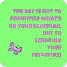 priorities...