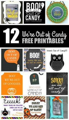 """Freebie Friday: 12 Free Printable """"We're Out of Candy"""" Signs for Halloween Halloween Cupcake Toppers, Cupcake Toppers Free, Halloween Banner, Halloween Kids, Halloween Crafts, Halloween Party, Halloween Bottle Labels, Candy Signs, Teacher Party"""