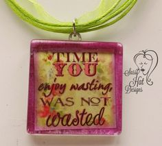 Time Not Wasted Glass Pendant Necklace | SassyHAT-Creations - Jewelry on ArtFire  $15.00