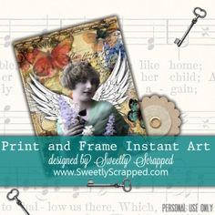 Free Instant Art, Just Print and Frame, from Sweetly Scrapped