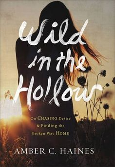 Wild in the Hollow: