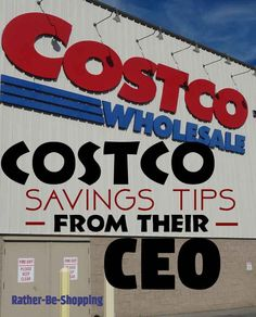 Costco Savings Secrets Straight From Their CEO