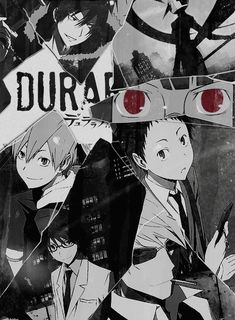 Deano Winchester — My top favorite anime of all time, Durarara!!