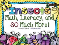 All About Insects: Math, Literacy, and SO Much More! $10