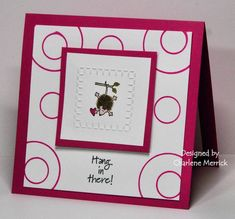 FS173 Hang in There CKM by LilLuvsStampin - Cards and Paper Crafts at Splitcoaststampers