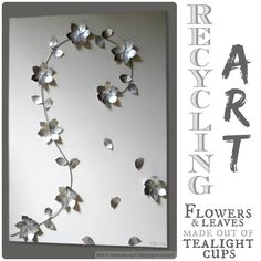 RecyclingArt made from aluminum tea light cups. Gorgeous! wesens-art.blogspot.com