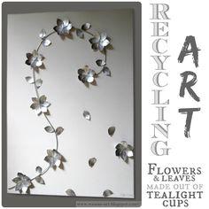 RecyclingArt made from aluminum tea light cups. Gorgeous! wesens-art.blogspot.com