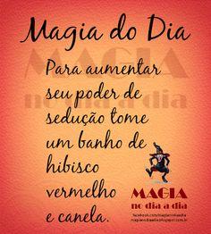 Magia no Dia a Dia: Magia do Dia: sedução