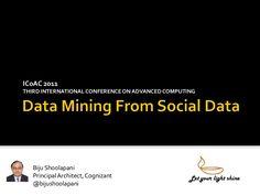 Data Mining of Social Data by Biju Shoolapani via slideshare