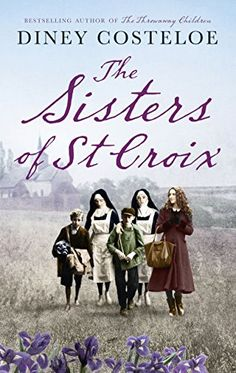 The Sisters of St. Croix by Diney Costeloe http://www.amazon.com/dp/B00YC8989A/ref=cm_sw_r_pi_dp_0C5Zwb1C1VDPR