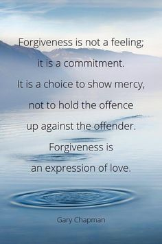 Forgiveness is an expression of love ~ Gary Chapman ~ Relationship quotes I've never heard it described like this-It would make forgiving someone easier I think. Great Quotes, Quotes To Live By, Me Quotes, Motivational Quotes, Inspirational Quotes, People Quotes, Faith Quotes, Music Quotes, Famous Quotes