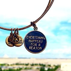 Alex and Ani Bangle. Everything Happens For A Reason.