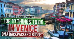 10 Things To Do in Venice on a Budget.