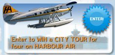 Harbour Air - Get your City Passport to enjoy a deal flightseeing. Vancouver City, Enter To Win, Passport, Alaska, Attraction, Victoria, Tours, Canada