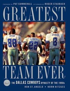 The Greatest Team Ever: The Dallas Cowboys Dynasty of the 1990s