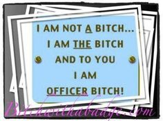 Mrs. Officer! That's right...