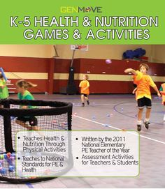 K-5 Health & Nutrition Games & Activities taught through movement activities. Help our Nation fight childhood obesity by teaching health & nutrition & physical activity. www.genmoveusa.com