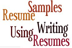 better to write resume with samples http://www.executiveresumewriters.org/ helps a lot