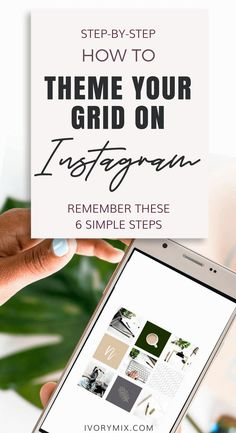 How to theme your Instagram grid and visual content | How to pick a visual theme for your business account on Instagram