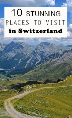 10 Stunning Places to Visit in Switzerland http://www.myhammocktime.com/2016/05/16/10-stunning-places-to-visit-in-switzerland/