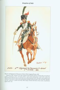 Kingdom of Italy: Plate 16: 2nd Regiment of Chasseurs à Cheval, Elite Company, Private, 1812