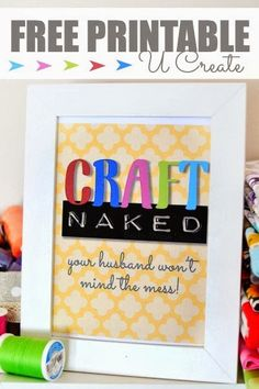 Craft naked!  Free Funny Craft Room Printable