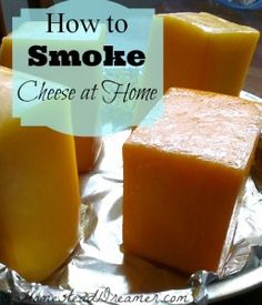 Learn how to smoke cheese at home. Easy, frugal, and quick. Step by step instructions to make gourmet smoked cheese at home. Butter Cheese, Meat And Cheese, Food Storage, Yogurt, Smoked Cheese, Smoked Gouda, Smoked Pork, Do It Yourself Inspiration, Smoker Cooking