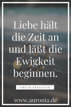 Quotation from Chuck Spezzano: Love stops time and lets eternity begin .- Quotation from Chuck Spezzano: Love stops time and lets eternity begin. // Sayings / Love / Wedding / Relationship / Beautiful / Thoughtful / German Inspirational Quotes For Students, Motivational Quotes For Life, Love Quotes, Text Tattoo, Tumblr, Wedding Quotes, Love And Marriage, Marriage Relationship, My Sunshine