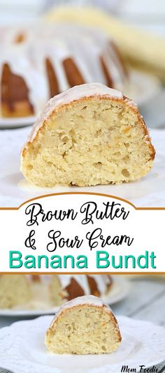 Moist Banana Bundt Cake with Sour Cream and Brown Butter