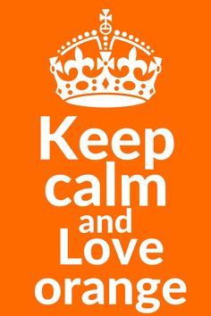 keep calm and love orange. Koningsdag quotes. Om alvast in de stemming te komen. Of om gewoon te delen. Weet je er nog een aantal? Ik hoor het graag van je. knutselmam.nl