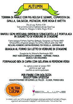 Menu d'autunno all'enoteca Soul Wine ( http://www.soulwine.it/) di Casalecchio di Reno (BO) 30-10-12