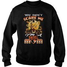 Halloween Ragdoll Cat Mom Shirts You Dont Scare Me Im A Ragdoll Mom Tshirts