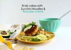 "Krab Cakes with Zucchini Noodles & Avocado Crema - from Jewhungry Could use the vegan avocado ""creme"" recipe that I pinned yesterday, instead of sour cream. Passover Recipes, Jewish Recipes, Cilantro Recipes, Avocado Crema, Matzo Meal, Crab Cakes, Holiday Recipes, Holiday Foods, Zucchini Noodles"