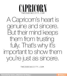 Zodiac Capricorn Facts: Our hearts trust, our minds suspect. Capricorn Facts, Capricorn Quotes, Zodiac Signs Capricorn, Capricorn And Aquarius, Zodiac Capricorn, My Zodiac Sign, Zodiac Facts, Taurus, Capricorn Female