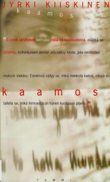 Kaamos | Kirjasampo.fi - kirjallisuuden verkkopalvelu