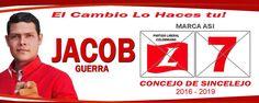 PARTIDO LIBERAL  L-7  Concejo de SINCELEJO  El cambio lo haces tu JACOB GUERRA