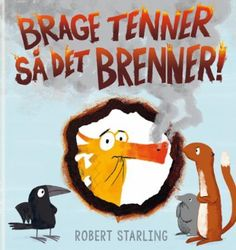 Brage tenner så det brenner!   Robert Starling   ARK Bokhandel Daily Home Workout, At Home Workouts, Workout Aesthetic, Starling, Good Books, Vai Logo, Search, Products, Children's Books