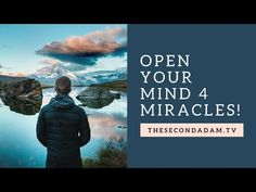 » Open Your Mind 4 Miracles – Online Church November 13th 2016