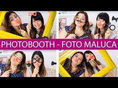 (47396) Como Fazer Photobooth │Foto Maluca para sua festa - wFashionista - YouTube