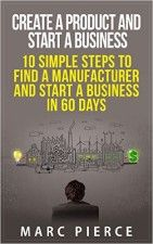 Create a Product and Start a Business - http://www.source4.us/create-a-product-and-start-a-business/