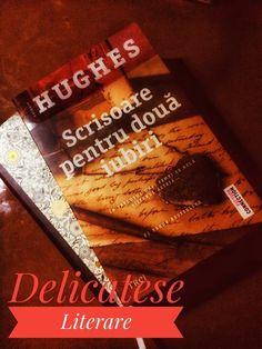 Scrisoare pentru două iubiri de Kathryn Hughes, Editura Trei, Colectia Fiction Connection - recenzie Books, Libros, Book, Book Illustrations, Libri