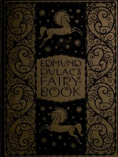 Edmund Dulac's fairy-book : fairy tales of the ...